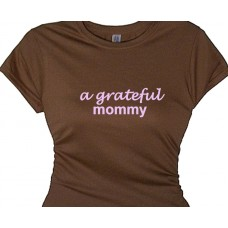 A Grateful Mommy  -  Tee For Happy Grateful Mom